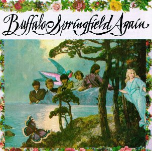 Buffalo Springfield Again. 1967[click for larger]